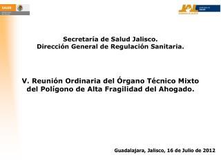 Secretaría de Salud Jalisco. Dirección General de Regulación Sanitaria.