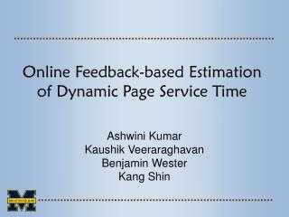Online Feedback-based Estimation of Dynamic Page Service Time
