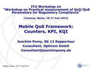 Mobile QoS Framework:  Counters, KPI, KQI