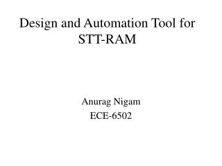Design and Automation Tool for STT-RAM