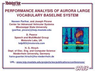 PERFORMANCE ANALYSIS OF AURORA LARGE VOCABULARY BASELINE SYSTEM