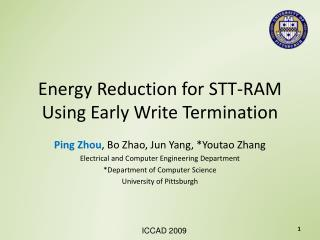 Energy Reduction for STT-RAM Using Early Write Termination
