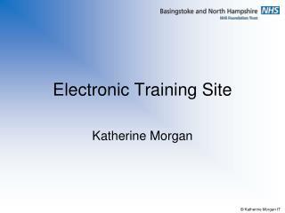 Electronic Training Site