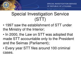 Special  Investigation Service  (STT)