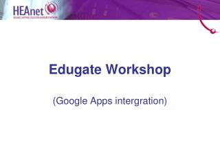 Edugate Workshop