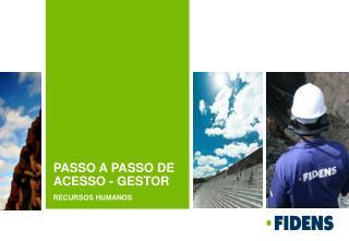 PASSO A PASSO DE ACESSO - GESTOR
