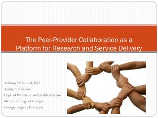 The Peer-Provider Collaboration as a Platform for Research and Service Delivery