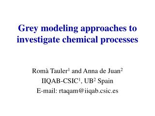 Grey modeling approaches to investigate chemical processes