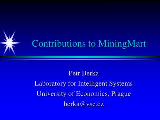 Contributions to MiningMart