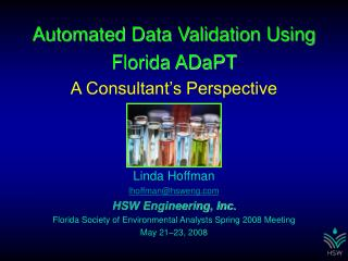Automated Data Validation Using Florida ADaPT A Consultant's Perspective Linda Hoffman