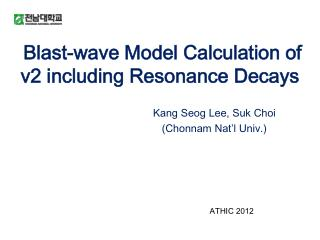 Blast-wave Model Calculation of  v2 including Resonance Decays
