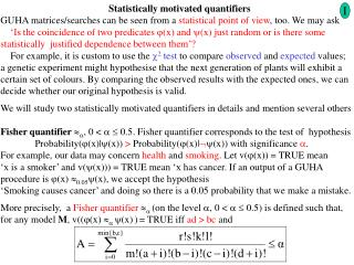Statistically motivated quantifiers