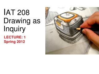 I AT 208   Drawing as Inquiry