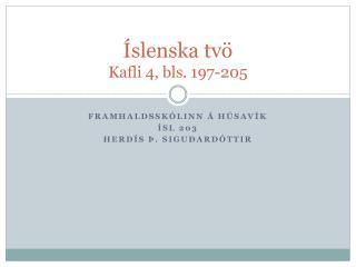Íslenska tvö Kafli 4, bls. 197-205