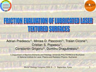FRICTION EVALUATION OF LUBRICATED LASER  TEXTURED SURFACES