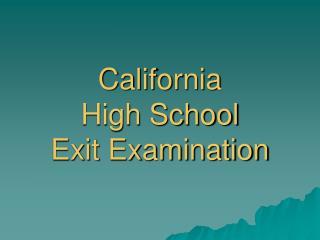 California  High School  Exit Examination
