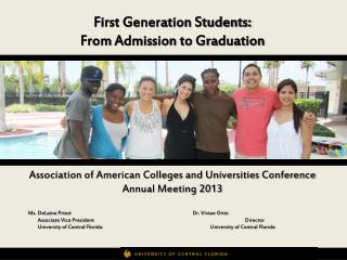 First Generation Students: From Admission to Graduation