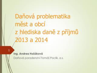 Ing. Andrea  Hošáková Daňové poradenství Tomáš Paclík, a.s.