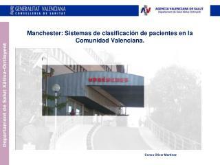 Manchester: Sistemas de clasificación de pacientes en la Comunidad Valenciana.