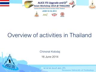 Overview of activities in Thailand