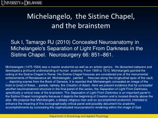 Michelangelo,  the Sistine Chapel, and the brainstem