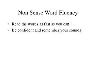 Non Sense Word Fluency
