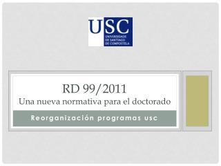 Rd  99/2011 Una nueva normativa para el doctorado