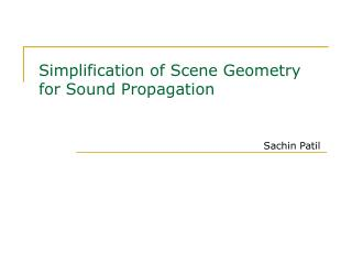 Simplification of Scene Geometry for Sound Propagation