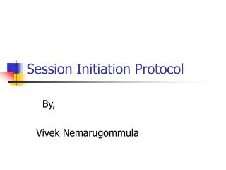 Session Initiation Protocol