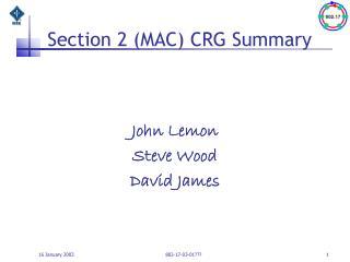 Section 2 (MAC) CRG Summary