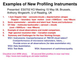 Examples of New Profiling Instruments