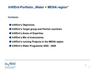 """InWEnt-Portfolio """"Water + MENA region"""""""