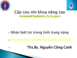 Cấp cứu nhi khoa nâng cao Advanced  Paediatric  Life Support