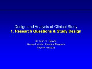 Design and Analysis of Clinical Study  1. Research Questions & Study Design