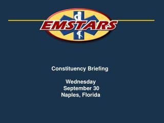 Constituency Briefing  Wednesday   September 30  Naples, Florida