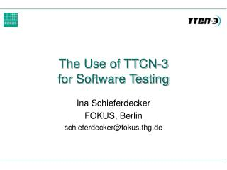 The Use of TTCN-3 for Software Testing