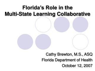 Florida's Role in the Multi-State Learning Collaborative