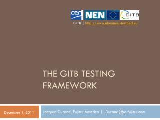 The GITB Testing Framework