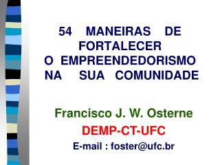 54    MANEIRAS    DE  FORTALECER  O  EMPREENDEDORISMO    NA     SUA   COMUNIDADE