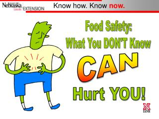 Food Safety: What You DONT Know