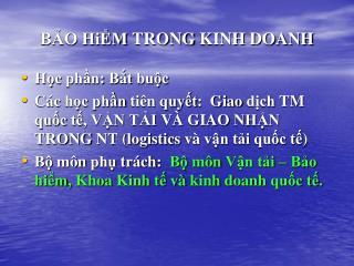BẢO HiỂM TRONG KINH DOANH