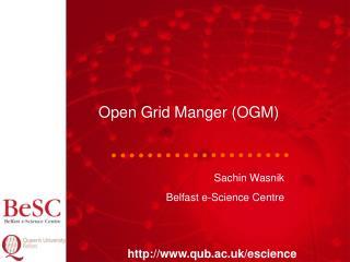 OGM: Objectives