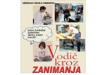 SREDNJA  Š KOLA VRBOVEC Ul. 7.svibnja 2 10 340 Vrbovec Tel.:01/2791 109