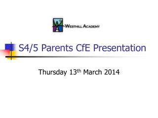 S4/5 Parents CfE Presentation