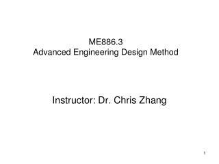 ME886.3  Advanced Engineering Design Method