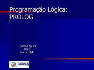 Programação Lógica: PROLOG