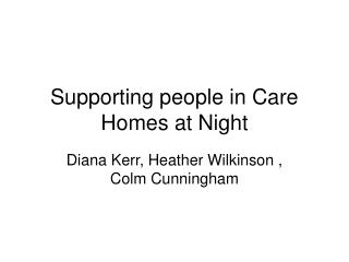 Supporting people in Care Homes at Night