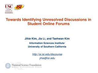 Towards Identifying Unresolved Discussions in Student Online Forums