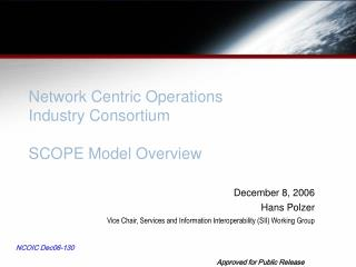 Network Centric Operations Industry Consortium SCOPE Model Overview