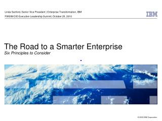 The Road to a Smarter Enterprise Six Principles to Consider
